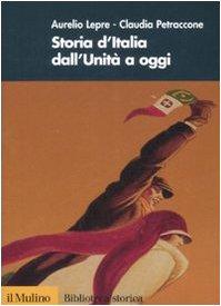 9788815125385: Storia d'Italia dall'Unità a oggi
