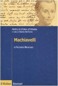 9788815125705: Machiavelli. Profili di storia letteraria