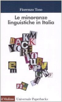 9788815126771: Le minoranze linguistiche in Italia