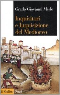 9788815127419: Inquisitori e Inquisizione nel Medioevo