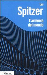 9788815128034: L'armonia del mondo. Storia semantica di un'idea (Biblioteca paperbacks)