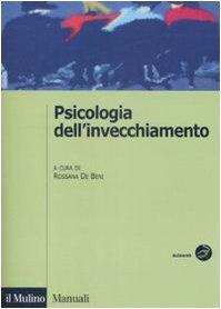 9788815131164: Psicologia dell'invecchiamento