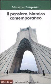 9788815131294: Il pensiero islamico contemporaneo
