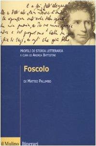 9788815132123: Foscolo. Profili di storia letteraria