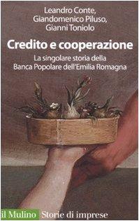 CREDITO E COOPERAZIONE - LEANDRO CONTE, GIANDOMENICO PILUSO, GIANNI TONIOLO