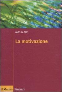 9788815138552: La motivazione