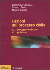 Lezioni sul processo civile: 1: Luigi P. Comoglio;