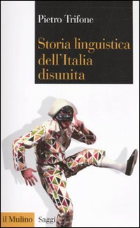 9788815139481: Storia linguistica dell'Italia disunita