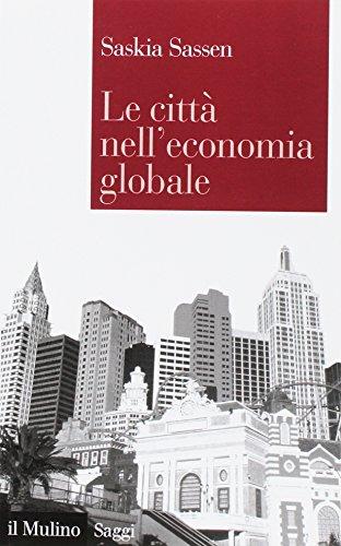 9788815139504: Le città nell'economia globale (Saggi)