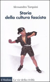 9788815149589: Storia della cultura fascista