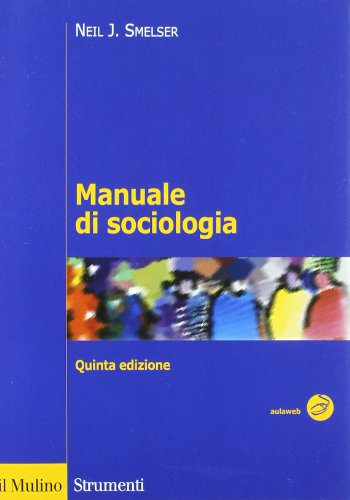 9788815232502: Manuale di sociologia