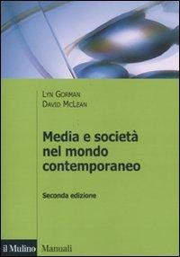9788815232519: Media e società nel mondo contemporaneo