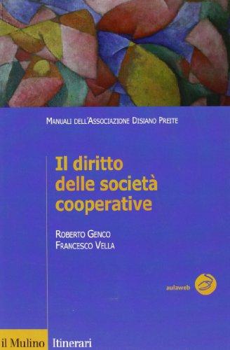 9788815232588: Il diritto delle società cooperative