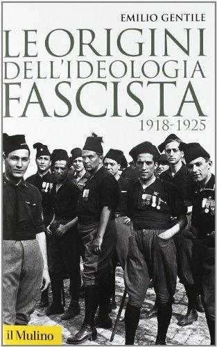 9788815233387: Le origini dell'ideologia fascista (1918-1925)