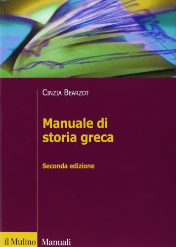 9788815233493: Manuale di storia greca