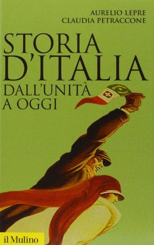 9788815238740: Storia d'Italia dall'Unità a oggi