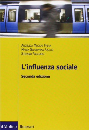 9788815239365: L'influenza sociale