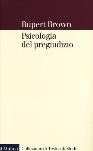 9788815241412: Psicologia del pregiudizio