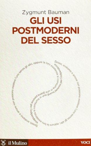 9788815241672: Gli usi postmoderni del sesso