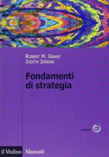 9788815245779: Fondamenti di strategia
