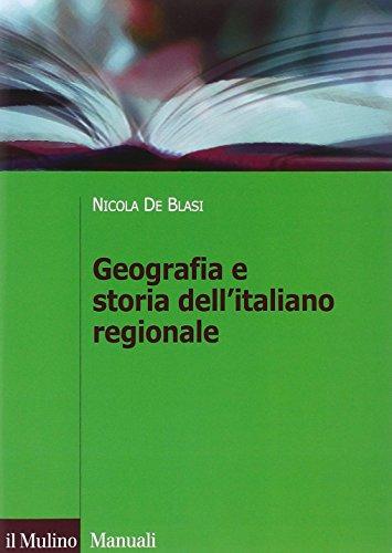 9788815245953: Geografia e storia dell'italiano regionale