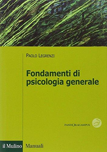 9788815246110: Fondamenti di psicologia generale