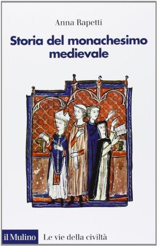 9788815246561: Storia del monachesimo medievale