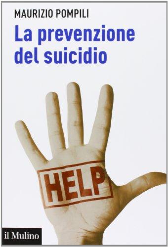 9788815247322: La prevenzione del suicidio