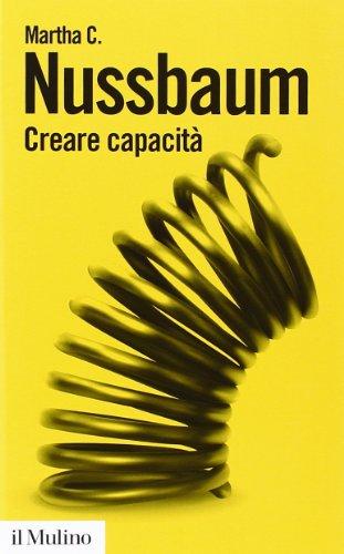 9788815247865: Creare capacità. Liberarsi dalla dittatura del Pil