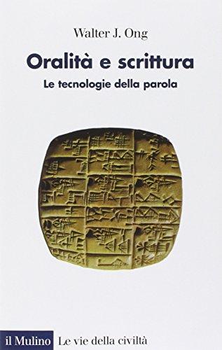 9788815250568: Oralità e scrittura. Le tecnologie della parola (Le vie della civiltà)