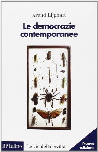 9788815250575: Le democrazie contemporanee (Le vie della civiltà)
