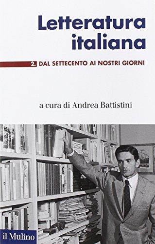 9788815252531: Letteratura italiana. Dal Settecento ai giorni nostri (Vol. 2)