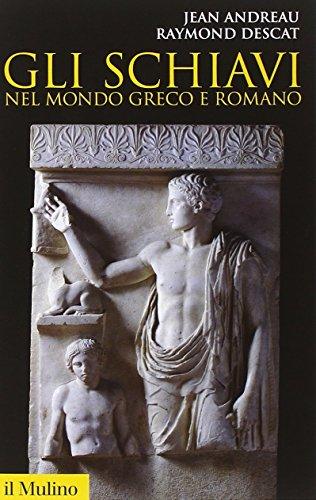 9788815252951: Gli schiavi nel mondo greco e romano