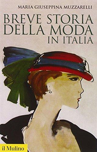 Breve storia della moda in Italia: Muzzarelli, M. Giuseppina