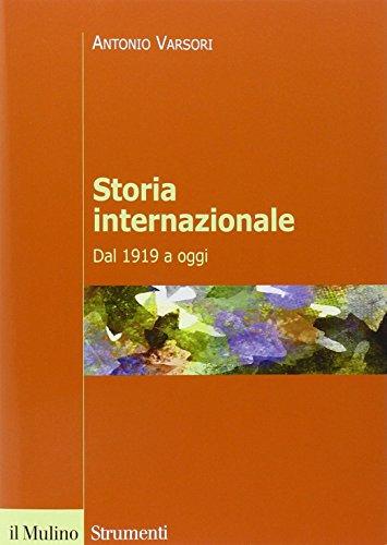 9788815254672: Storia internazionale. Dal 1919 a oggi