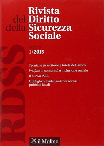 Rivista del diritto della sicurezza sociale (2015). Vol. 1.