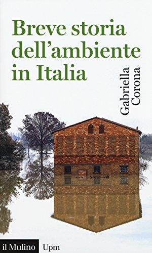 9788815257178: Breve storia dell'ambiente in Italia
