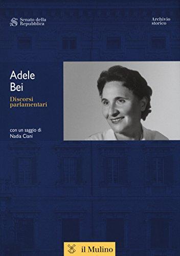 Discorsi parlamentari.: Bei Adele
