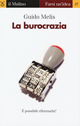 9788815258182: La burocrazia