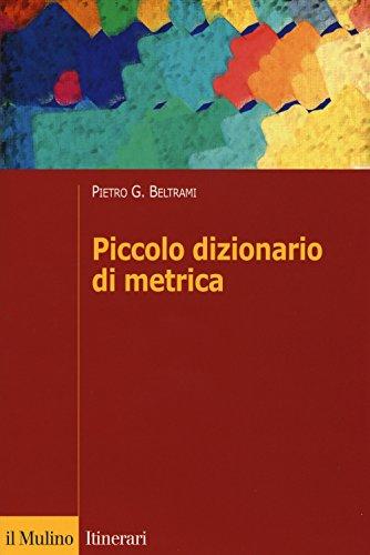 9788815258892: Piccolo dizionario di metrica