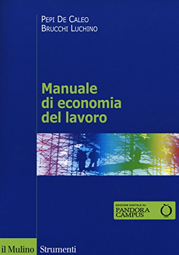 9788815259066: Manuale di economia del lavoro