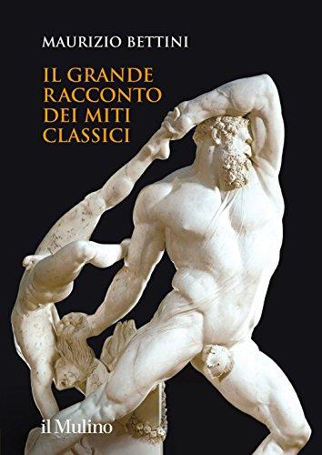 9788815259783: Il grande racconto dei miti classici