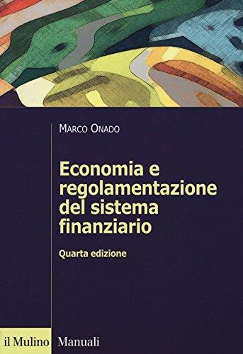 9788815260710: Economia e regolamentazione del sistema finanziario