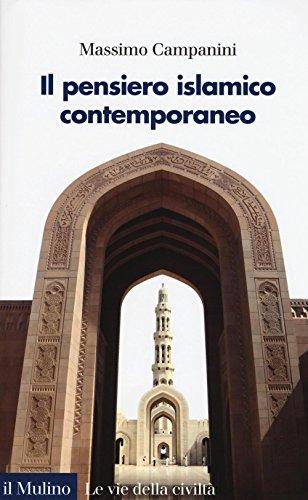 9788815264305: Il pensiero islamico contemporaneo