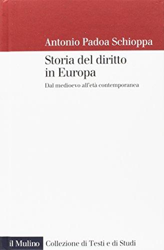 9788815265234: Storia del diritto in Europa. Dal Medioevo all'età contemporanea