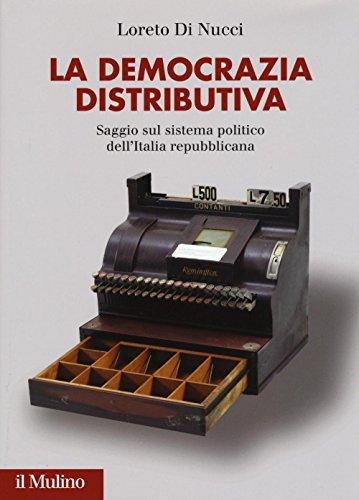 9788815266002: La democrazia distributiva. Saggio sul sistema politico dell'Italia repubblicana