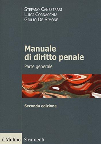 Manuale di diritto penale. Parte generale: Stefano Canestrari; Luigi