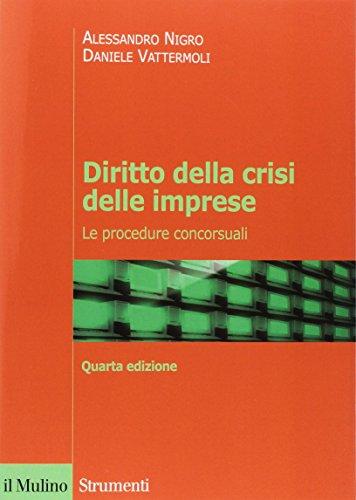 9788815272065: Diritto della crisi delle imprese. Le procedure concorsuali