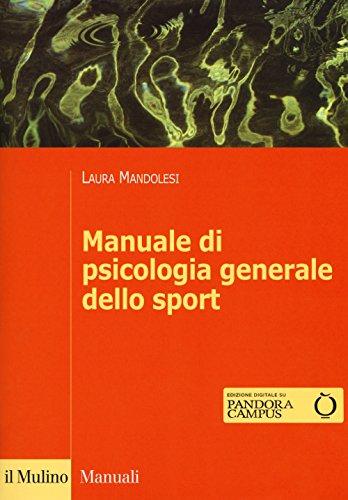 9788815272126: Manuale di psicologia generale dello sport. Con Contenuto digitale per download e accesso on line