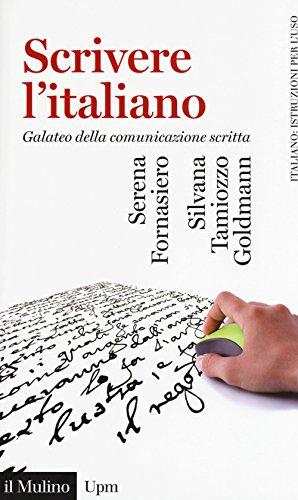 9788815275592: Scrivere l'italiano. Galateo della comunicazione scritta